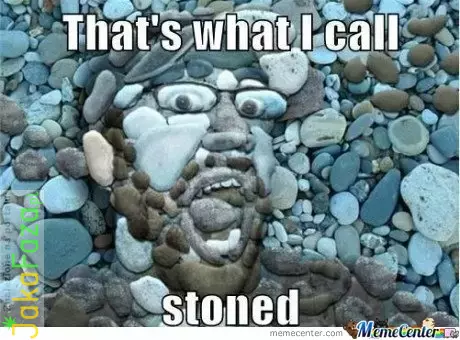 That's what I call stoned marihuana