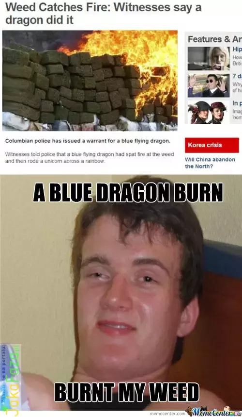 High As Fuck, A Dragon Burnt The Weed  marihuana